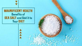Sea Salt Benefits, Genmedicare