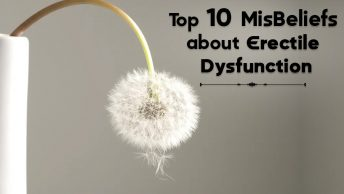 Top 10 MisBeliefs about Erectile Dysfunction, Genmedicare