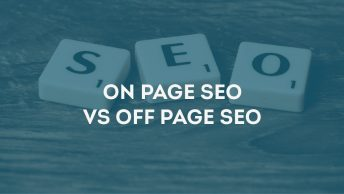 How Important is On-Page SEO and Off-Page SEO